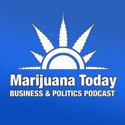 Marijuana Today Podcast